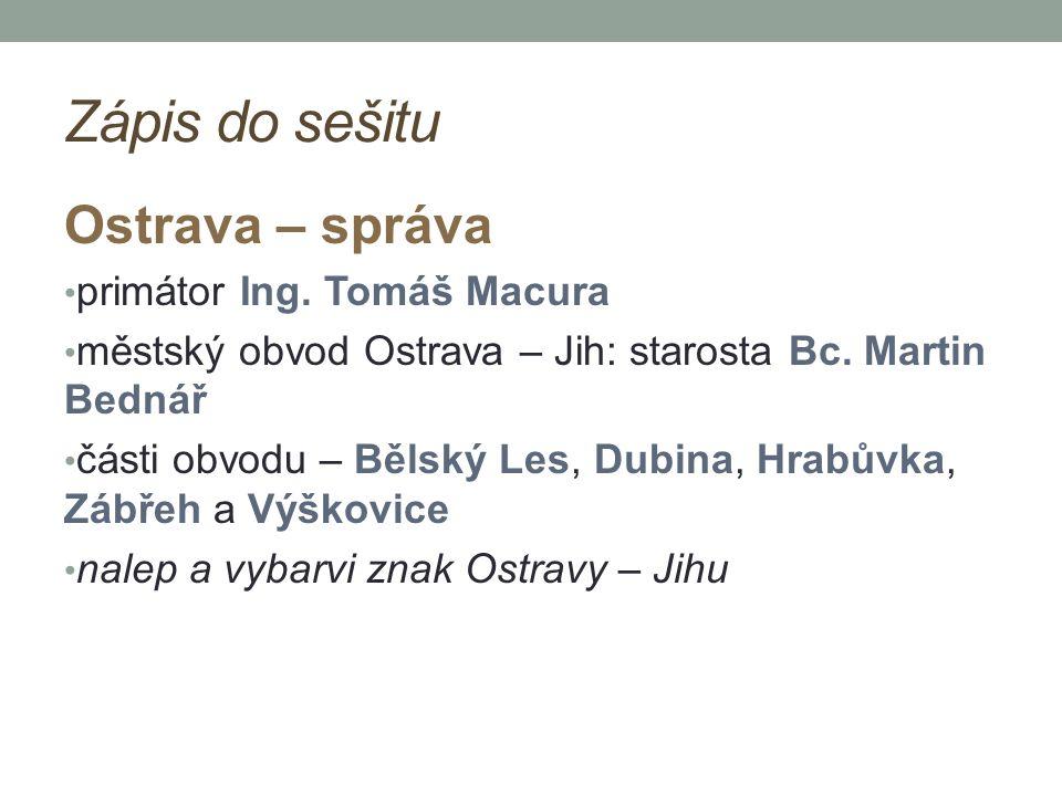 Zápis do sešitu Ostrava – správa primátor Ing. Tomáš Macura