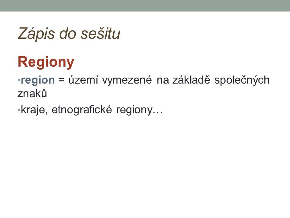 Zápis do sešitu Regiony