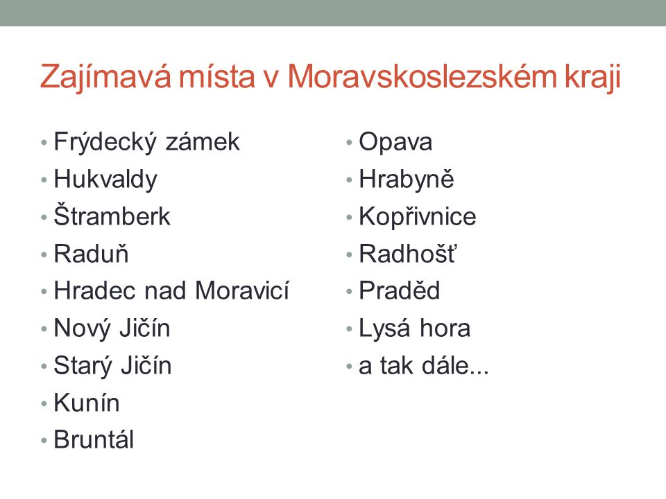 Zajímavá místa v Moravskoslezském kraji