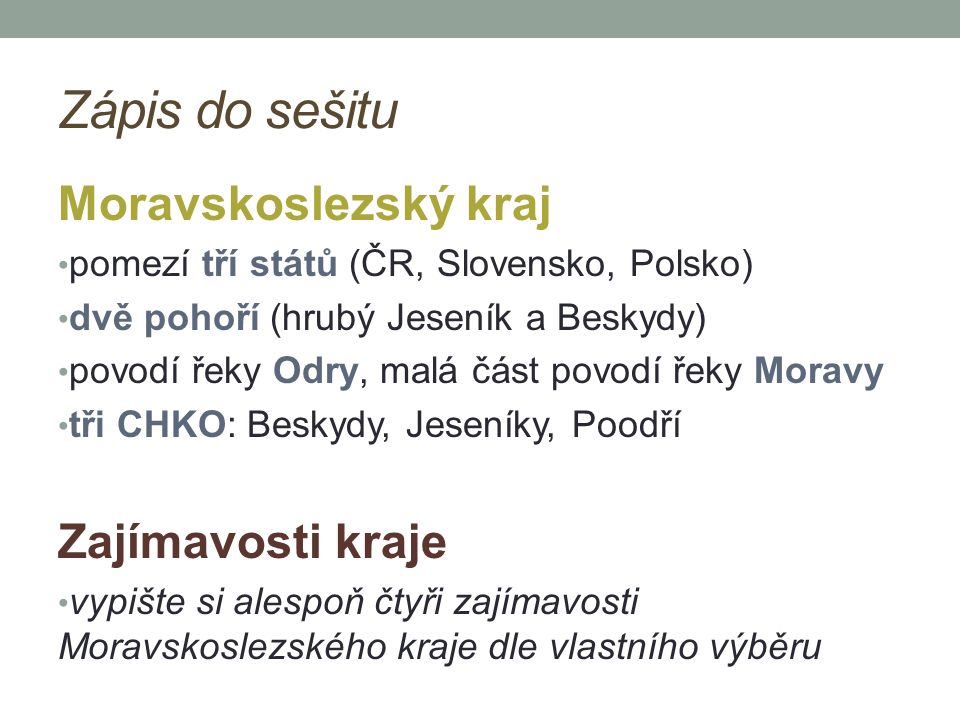 Zápis do sešitu Moravskoslezský kraj Zajímavosti kraje