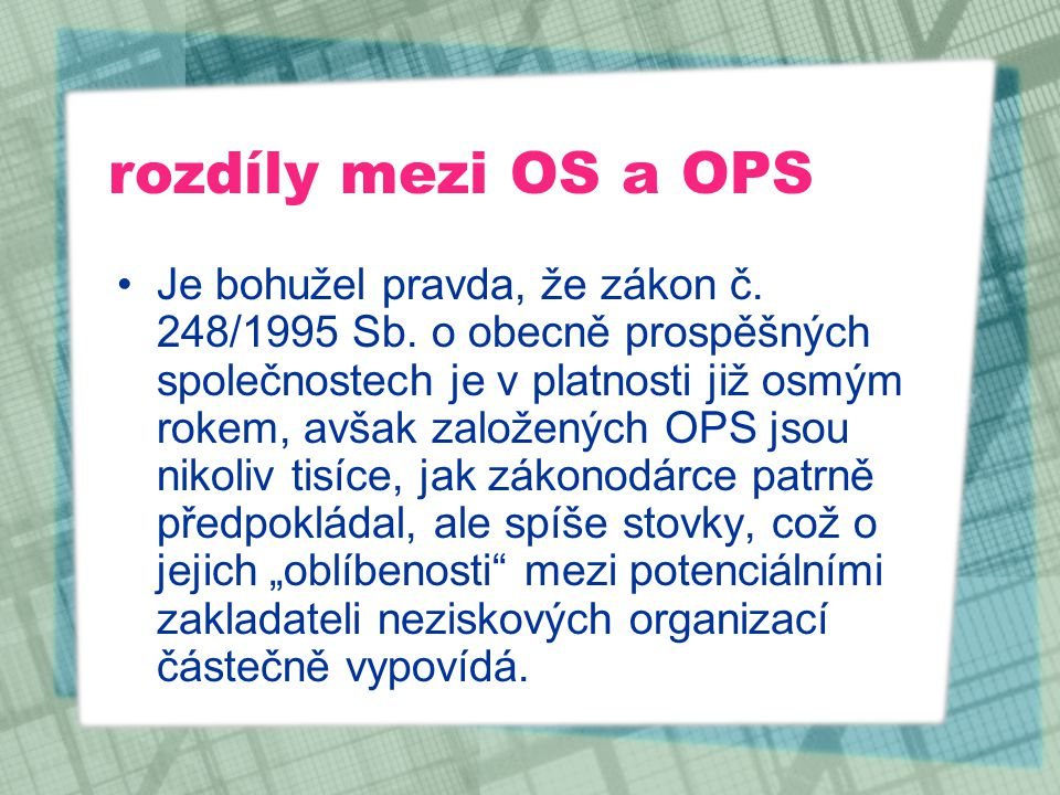rozdíly mezi OS a OPS