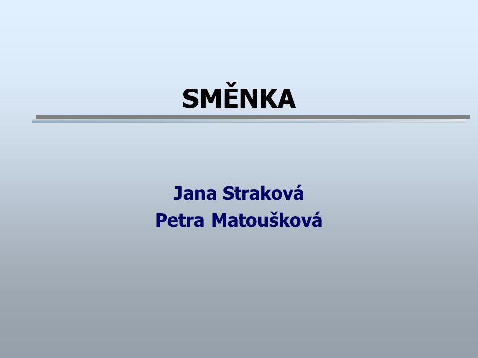 Jana Straková Petra Matoušková