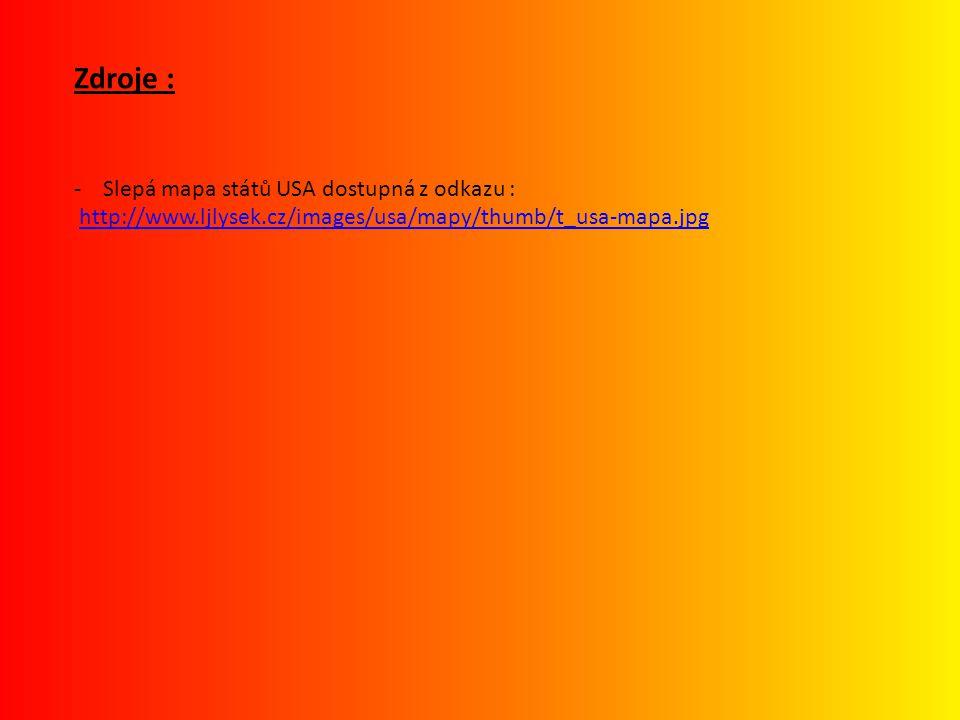 Zdroje : - Slepá mapa států USA dostupná z odkazu :