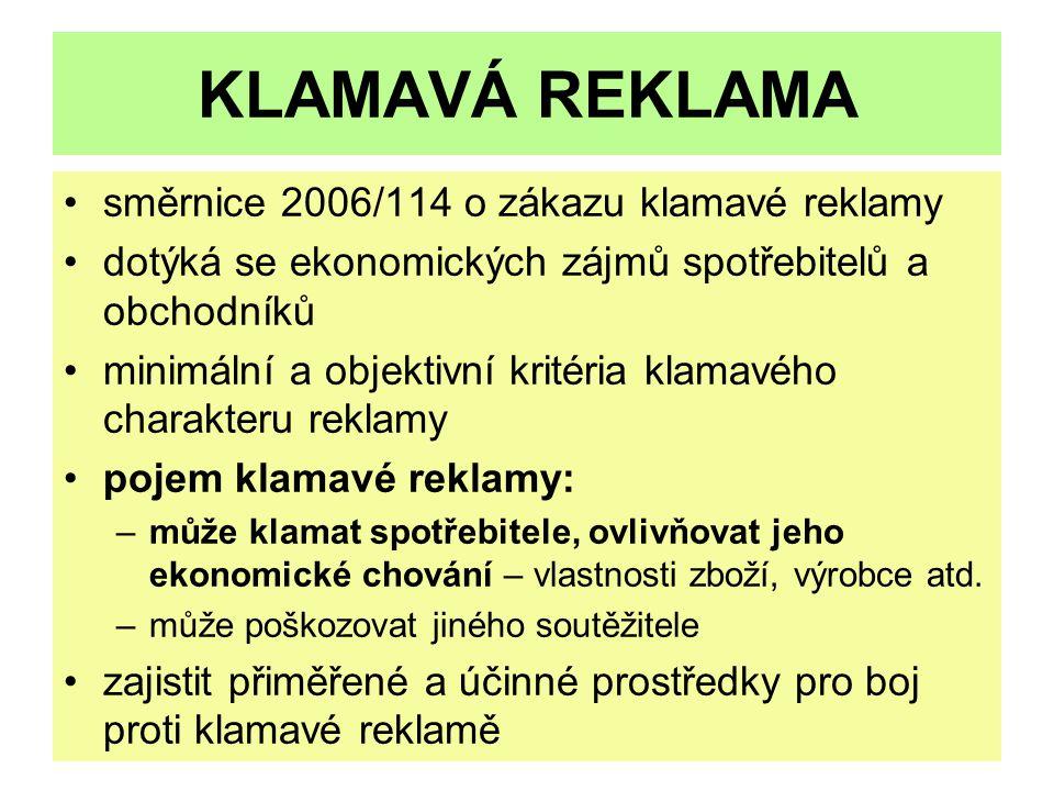 KLAMAVÁ REKLAMA směrnice 2006/114 o zákazu klamavé reklamy