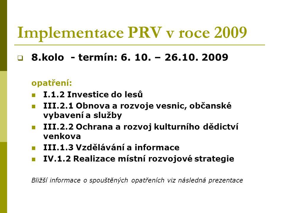 Implementace PRV v roce 2009