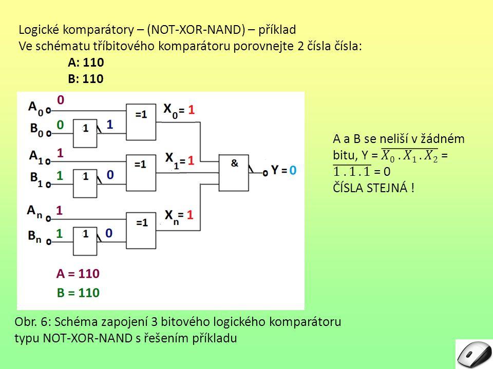Logické komparátory – (NOT-XOR-NAND) – příklad