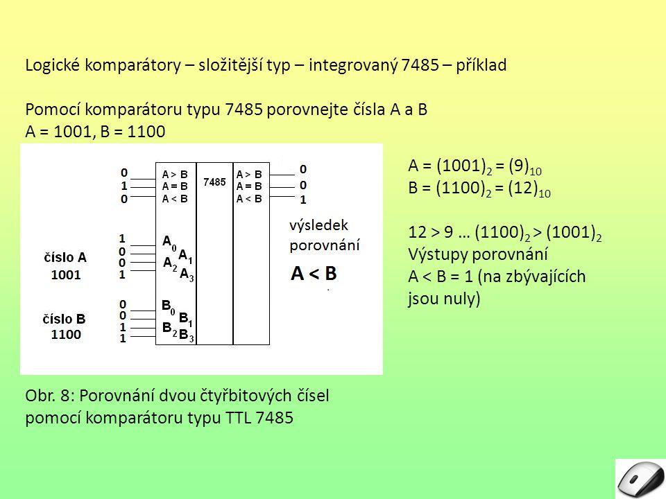 Logické komparátory – složitější typ – integrovaný 7485 – příklad