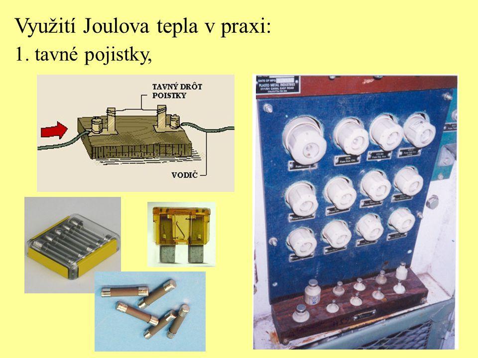 Využití Joulova tepla v praxi: