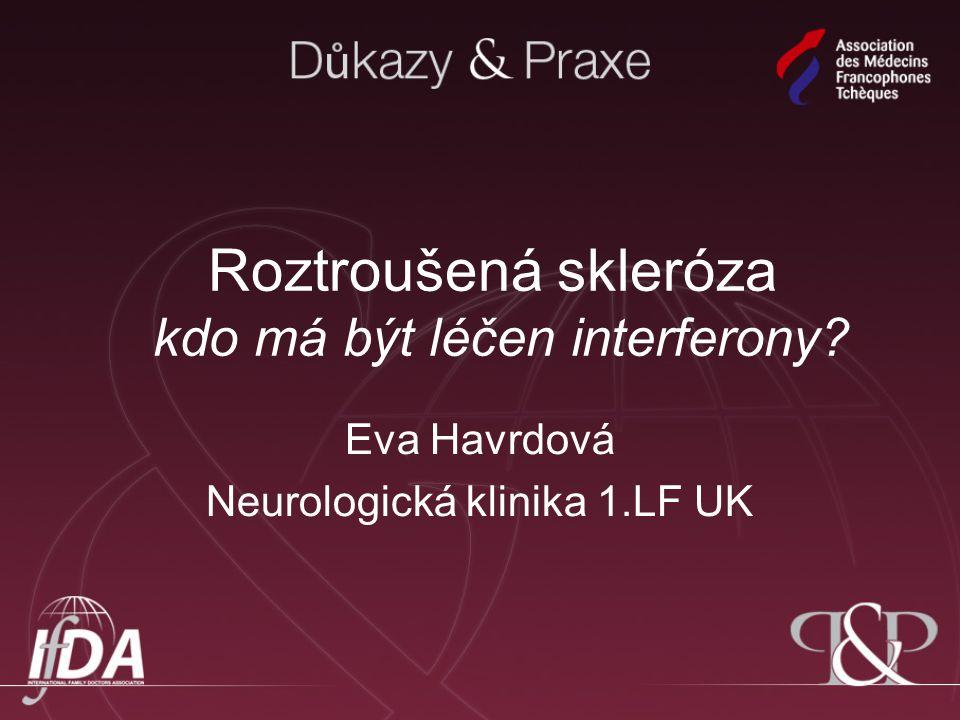 Roztroušená skleróza kdo má být léčen interferony