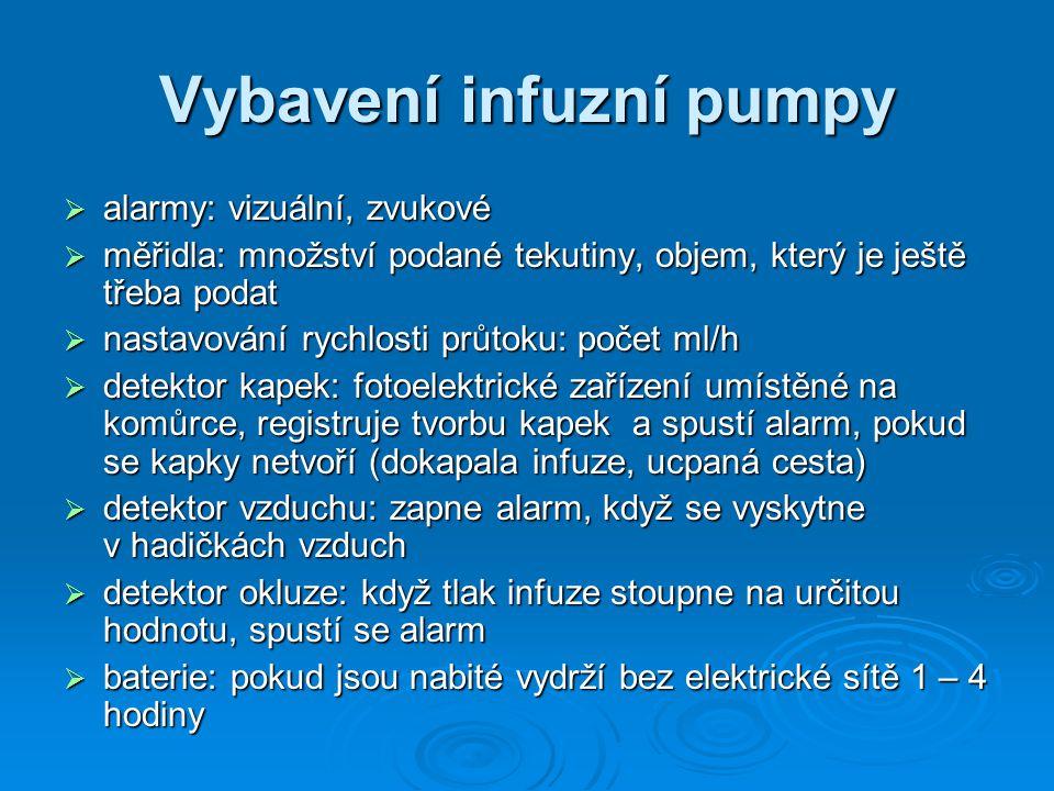 Vybavení infuzní pumpy