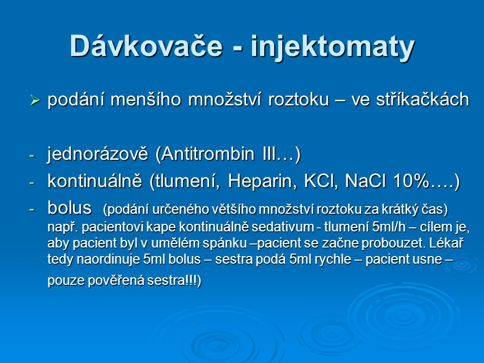 Dávkovače - injektomaty