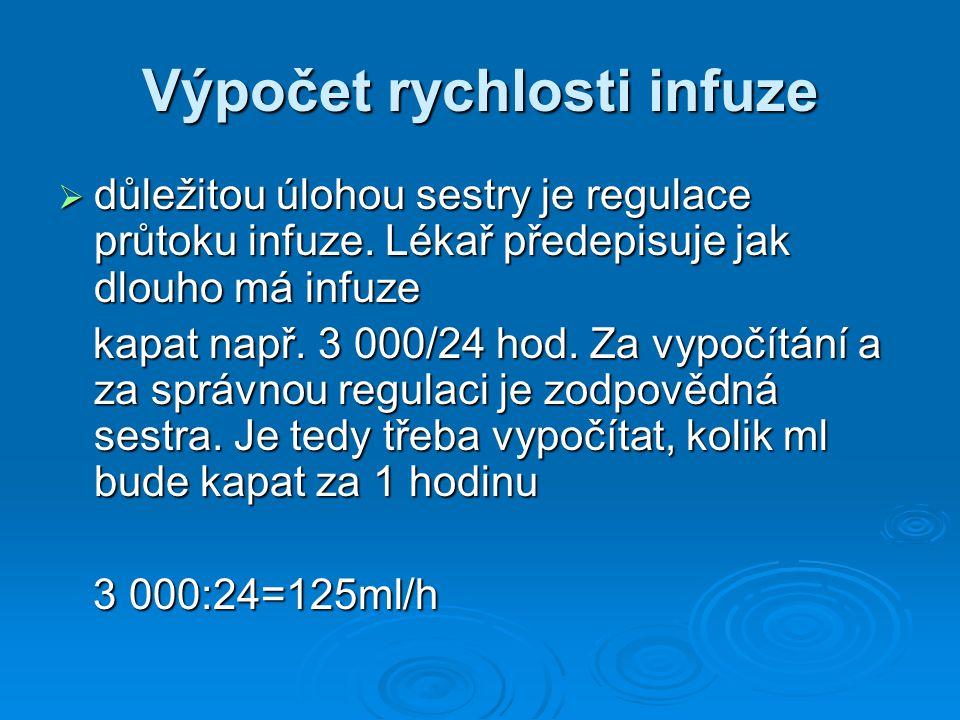 Výpočet rychlosti infuze