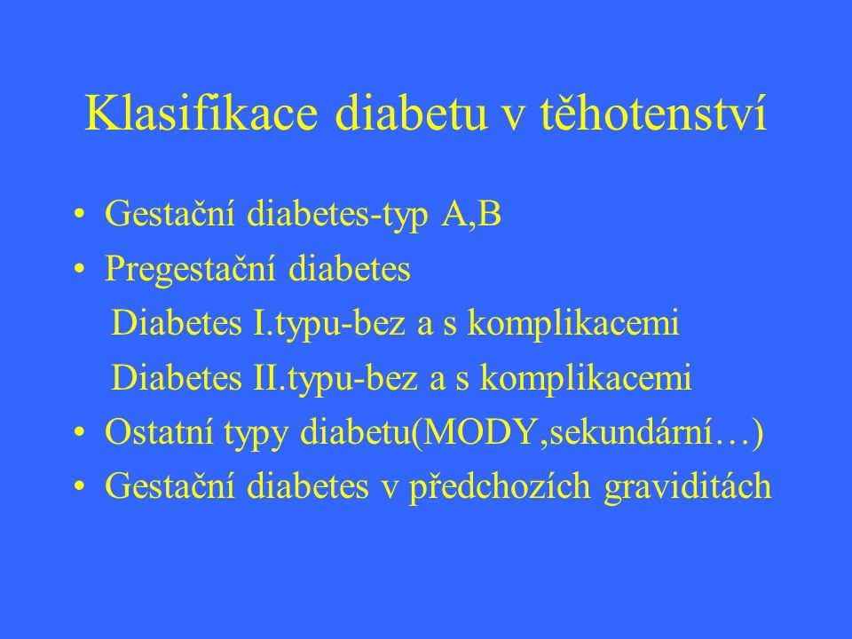 Klasifikace diabetu v těhotenství