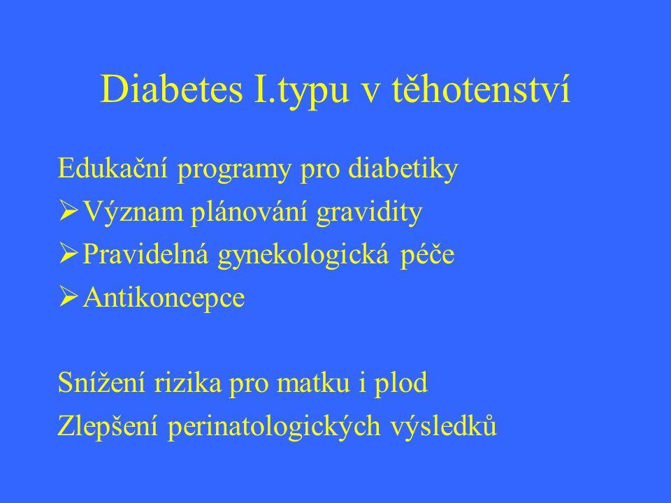 Diabetes I.typu v těhotenství