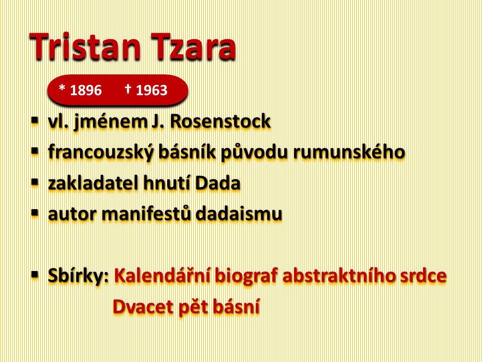 Tristan Tzara vl. jménem J. Rosenstock