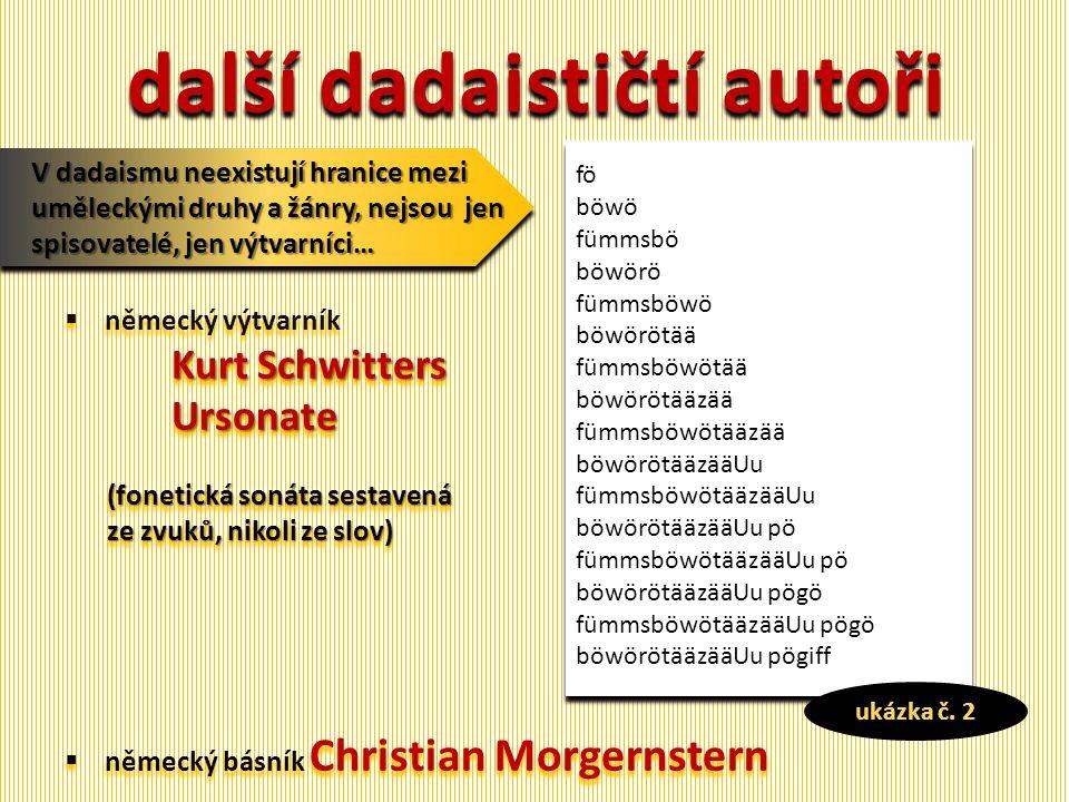 další dadaističtí autoři