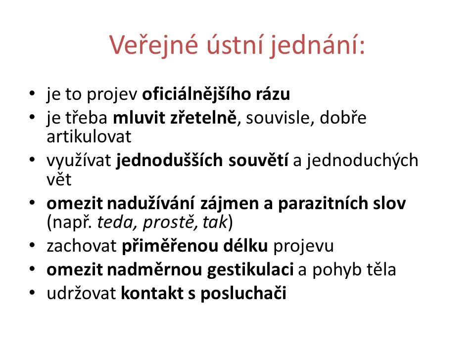 Veřejné ústní jednání: