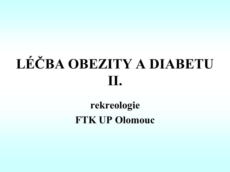 LÉČBA OBEZITY A DIABETU II.