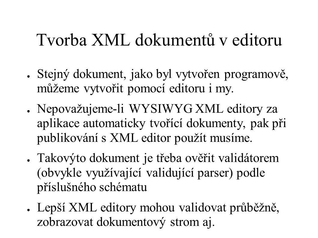 Tvorba XML dokumentů v editoru
