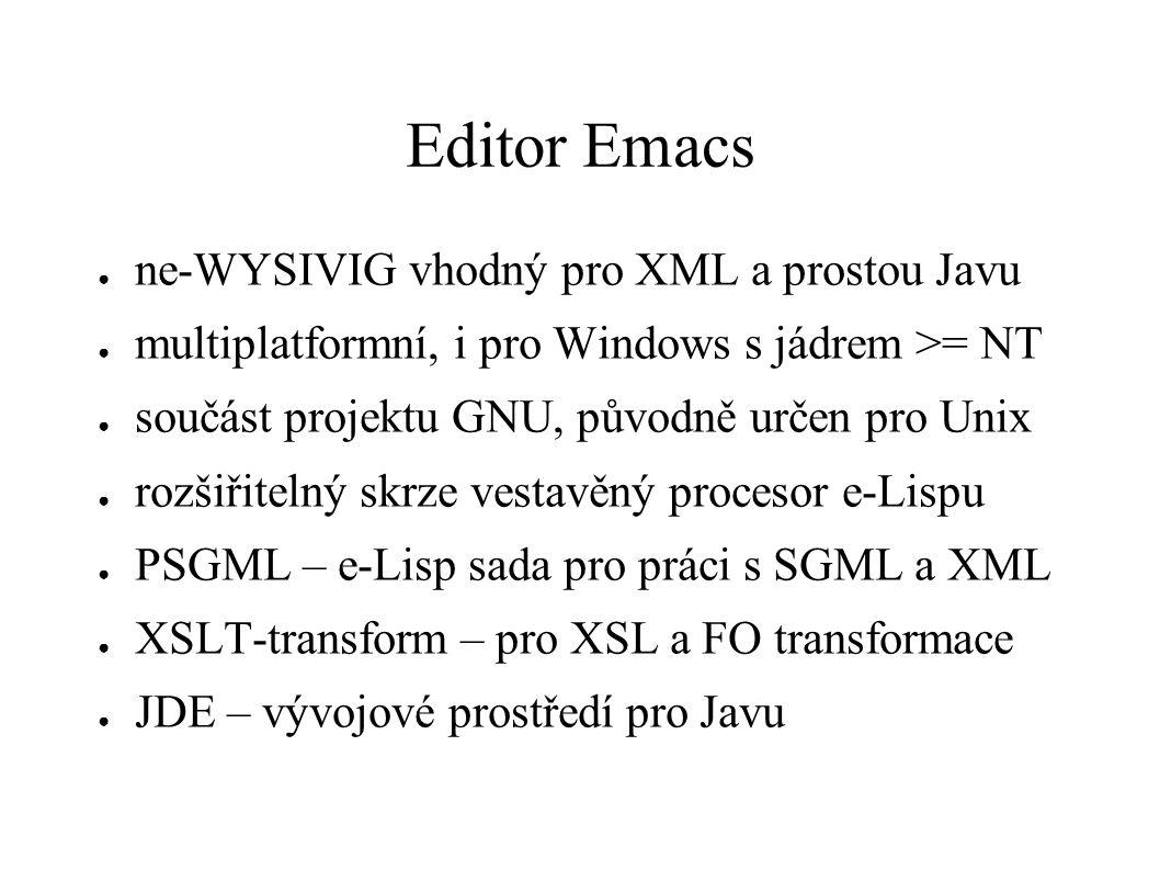 Editor Emacs ne-WYSIVIG vhodný pro XML a prostou Javu