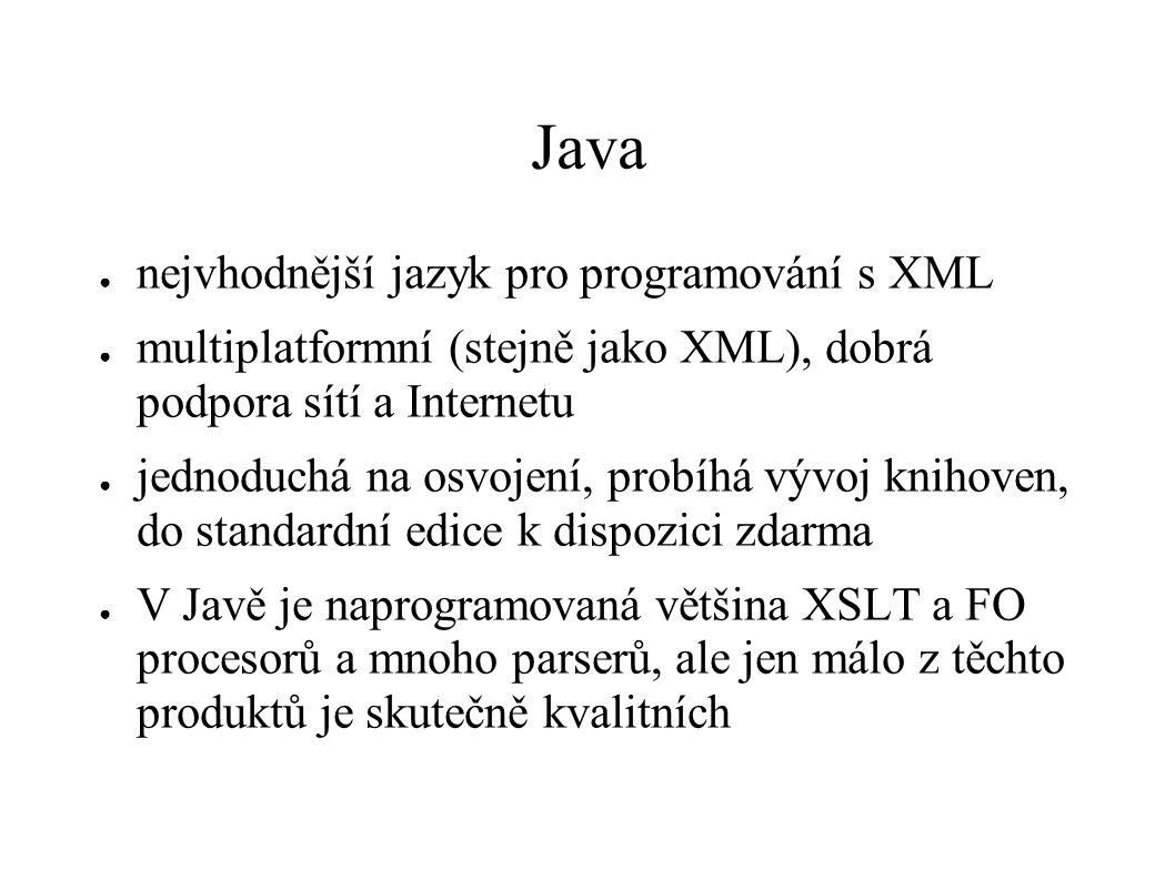 Java nejvhodnější jazyk pro programování s XML