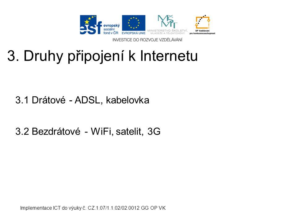 3. Druhy připojení k Internetu