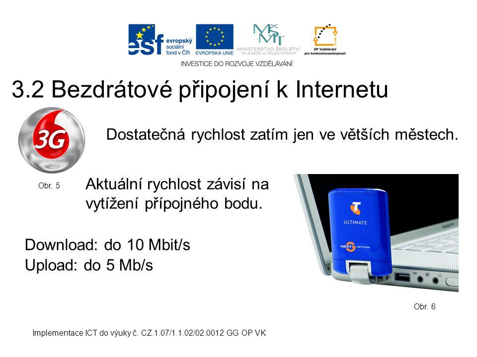 3.2 Bezdrátové připojení k Internetu