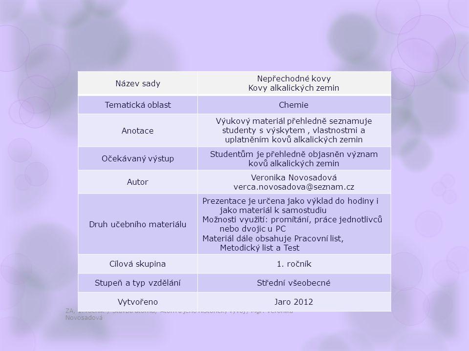 Kovy alkalických zemin Tematická oblast Chemie Anotace