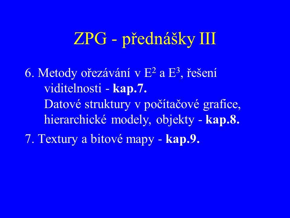 ZPG - přednášky III