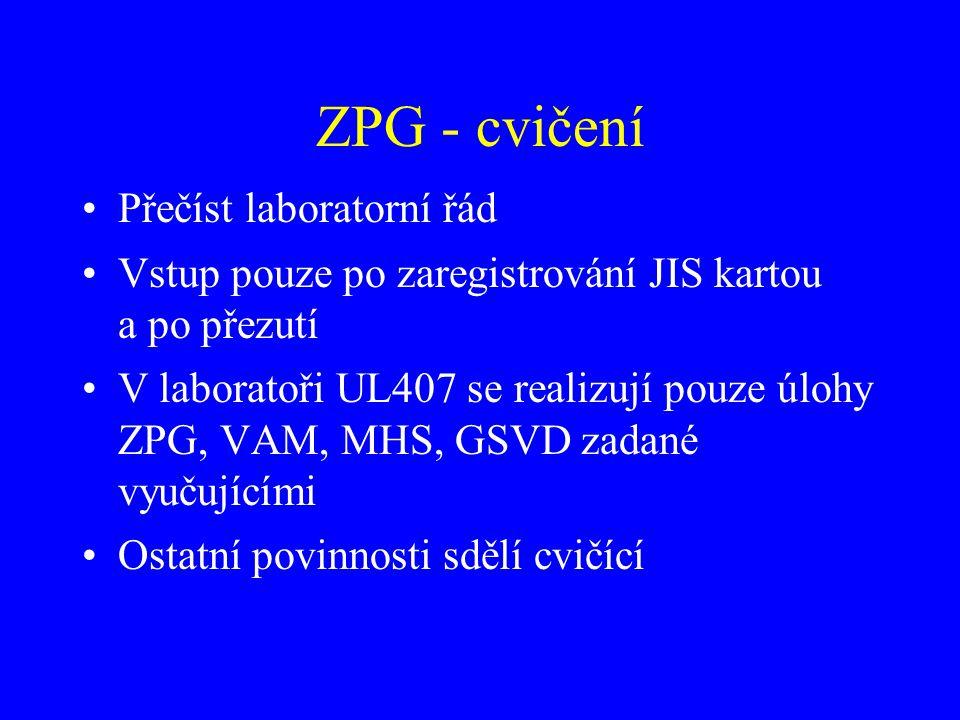 ZPG - cvičení Přečíst laboratorní řád