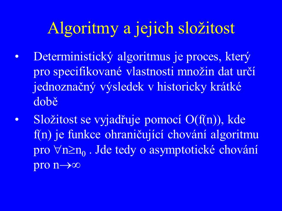 Algoritmy a jejich složitost