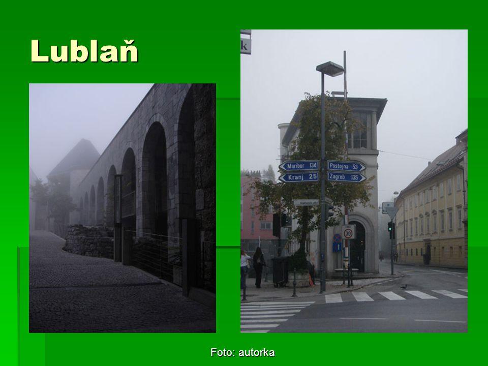 Lublaň Foto: autorka