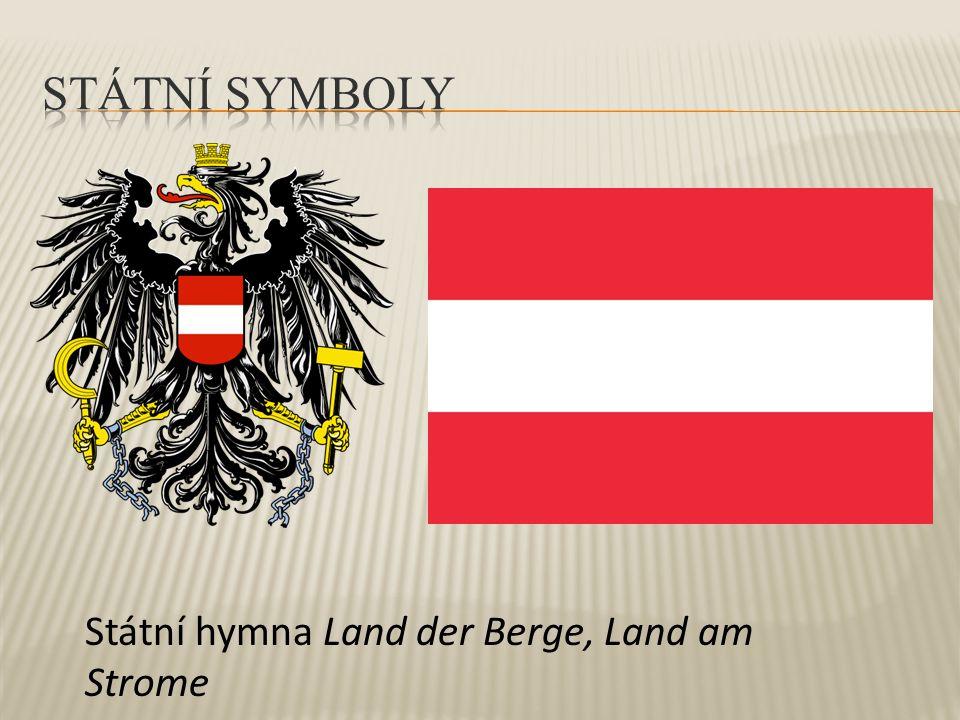Státní symboly Státní hymna Land der Berge, Land am Strome