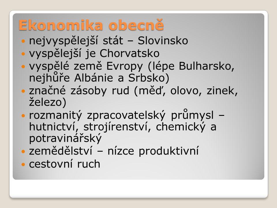 Ekonomika obecně nejvyspělejší stát – Slovinsko