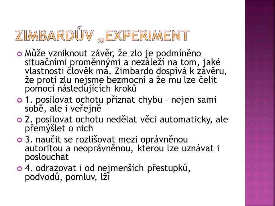 """Zimbardův """"experiment"""