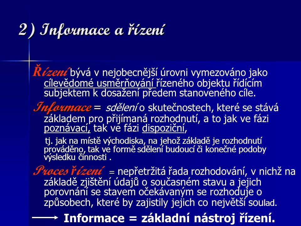 2) Informace a řízení