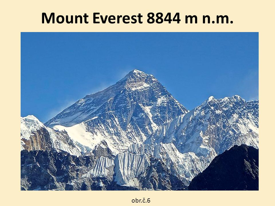 Mount Everest 8844 m n.m. obr.č.6