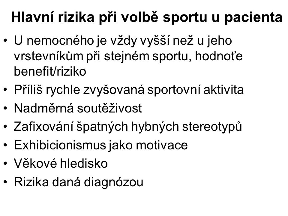 Hlavní rizika při volbě sportu u pacienta