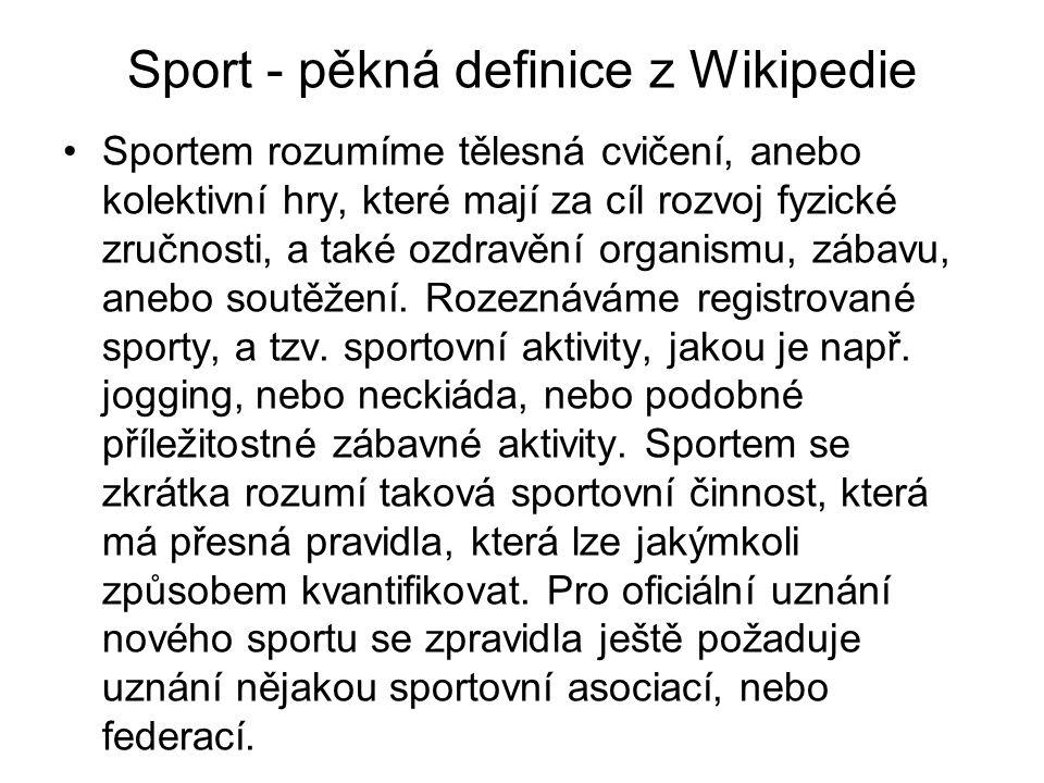 Sport - pěkná definice z Wikipedie