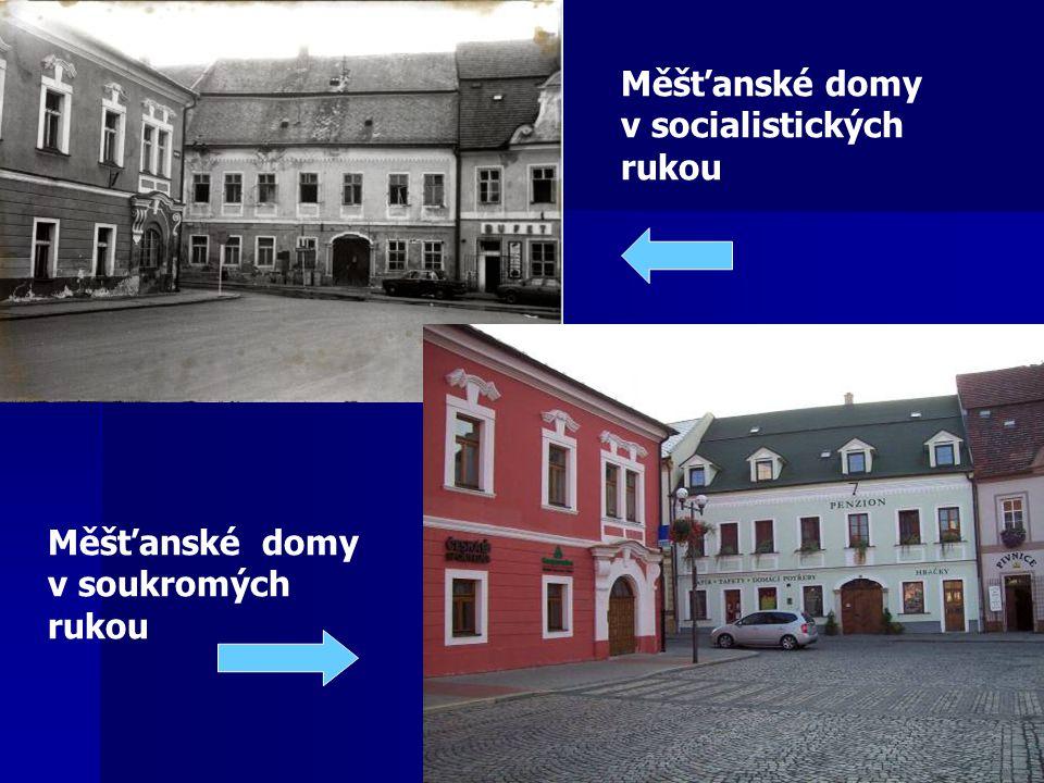 Měšťanské domy v socialistických rukou Měšťanské domy v soukromých rukou