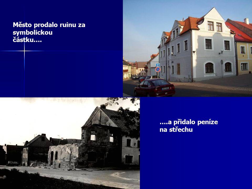 Město prodalo ruinu za symbolickou částku…. ….a přidalo peníze na střechu