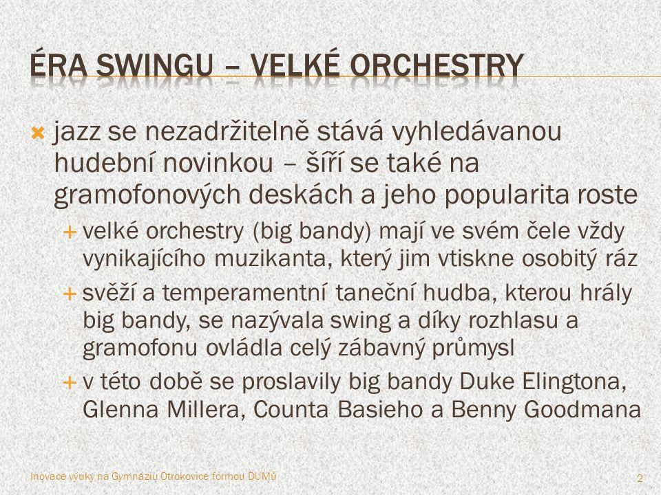 éra swingu – velké orchestry