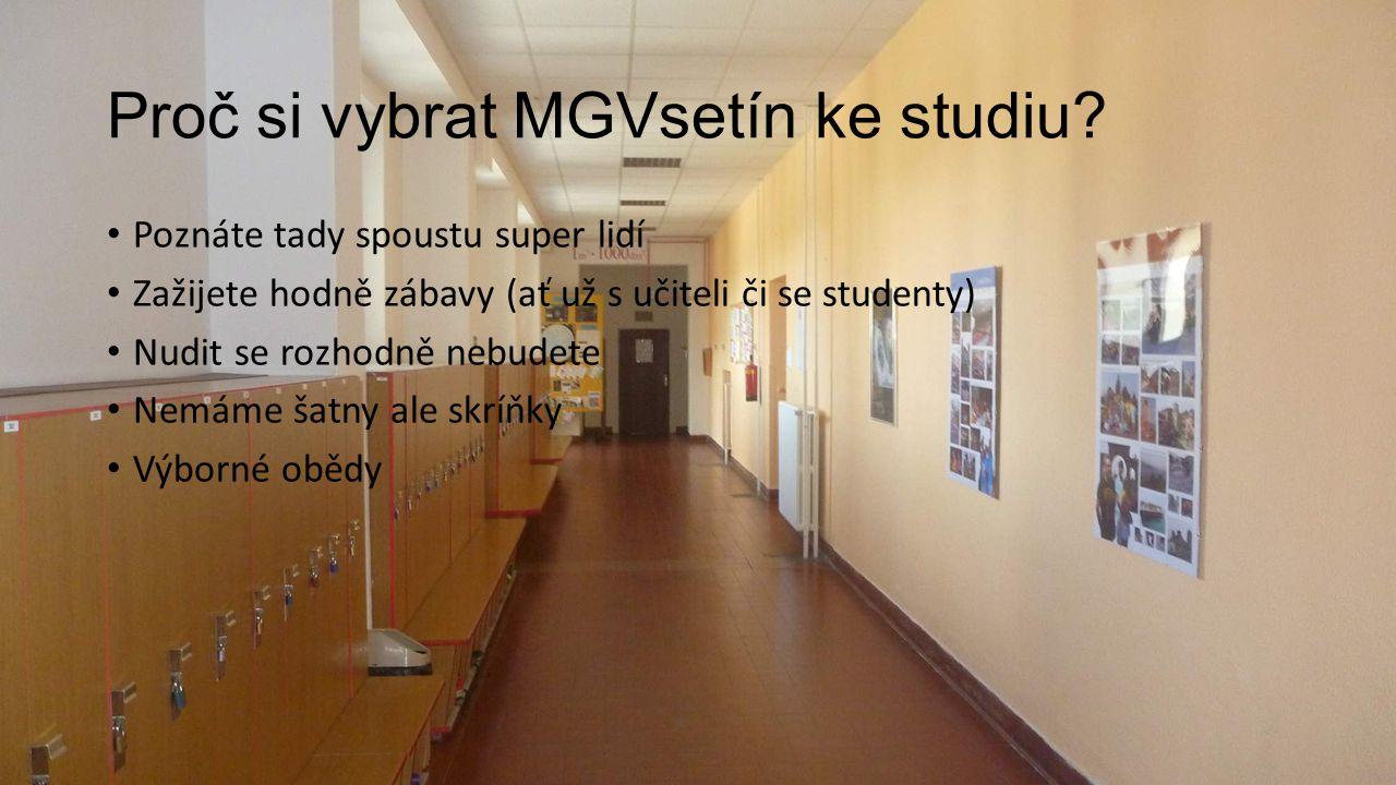 Proč si vybrat MGVsetín ke studiu