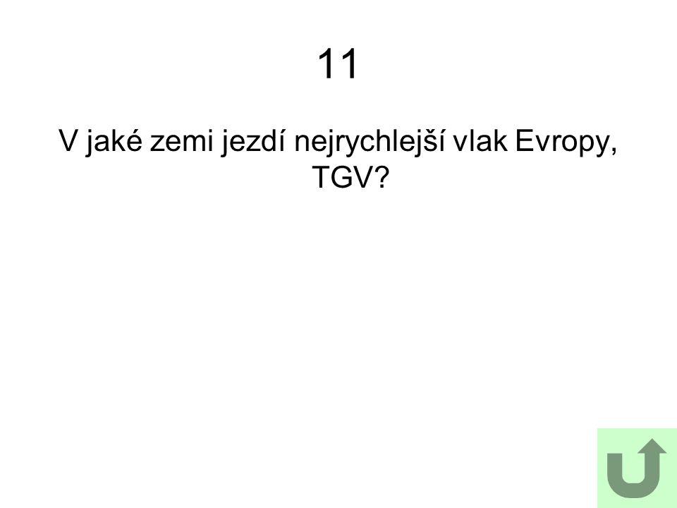 V jaké zemi jezdí nejrychlejší vlak Evropy, TGV