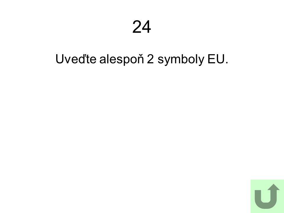 Uveďte alespoň 2 symboly EU.