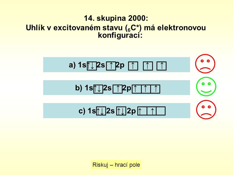 Uhlík v excitovaném stavu (6C*) má elektronovou konfiguraci: