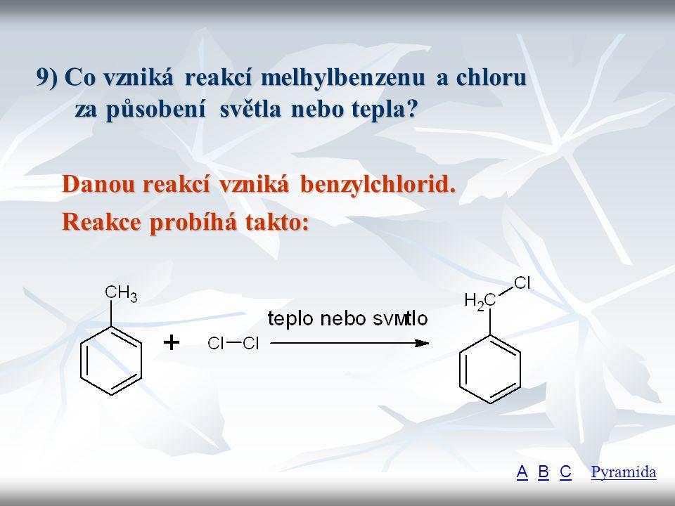 Danou reakcí vzniká benzylchlorid. Reakce probíhá takto: