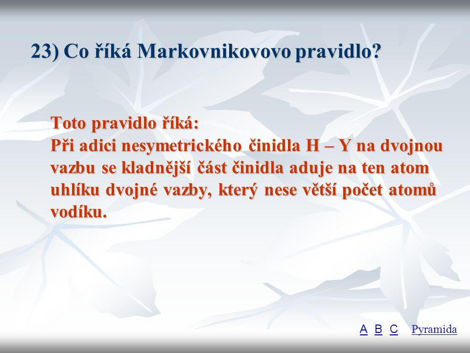 23) Co říká Markovnikovovo pravidlo