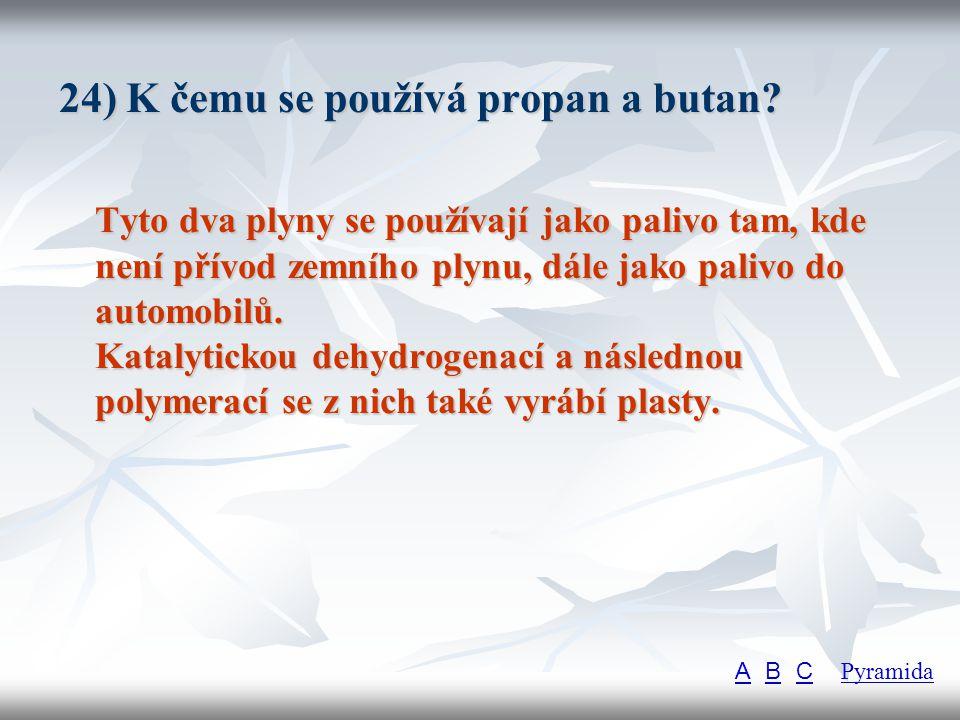 24) K čemu se používá propan a butan