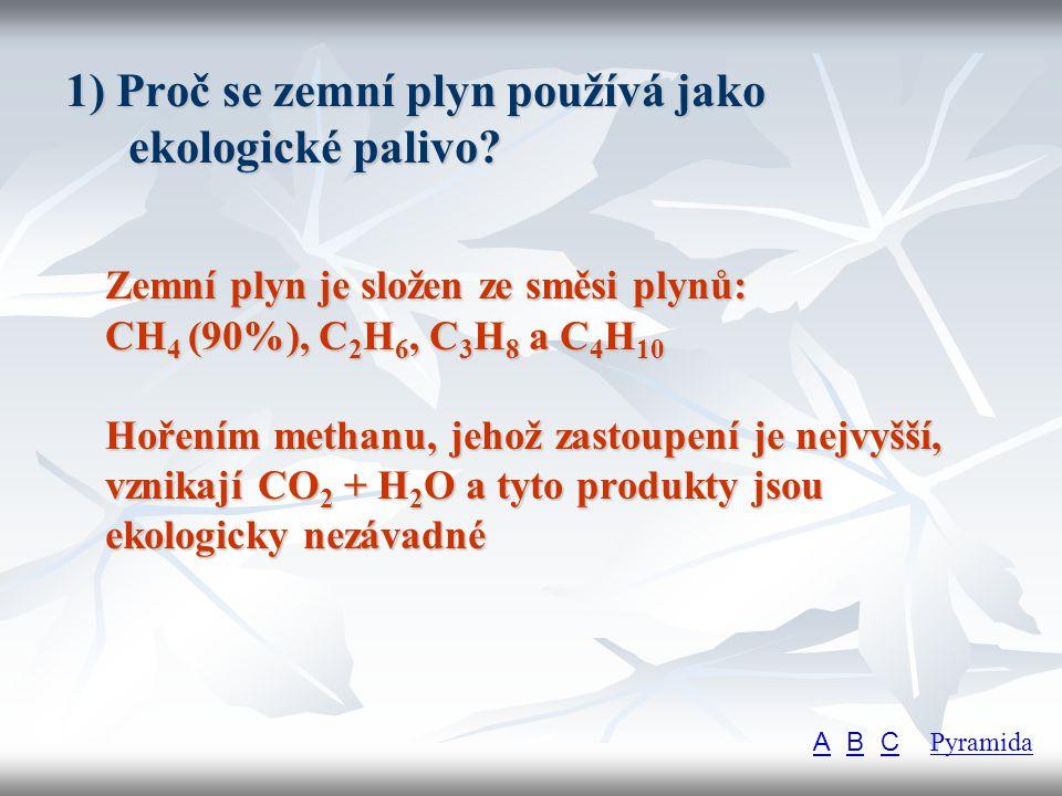 1) Proč se zemní plyn používá jako ekologické palivo